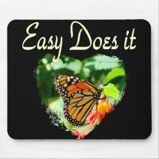 BUTTERFLY EASY DOES IT PHOTO MOUSE PAD
