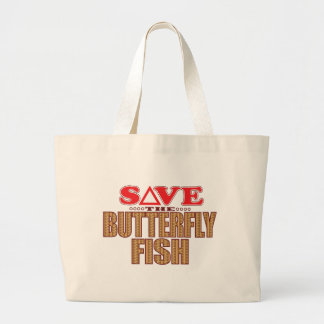 Butterfly Fish Save Large Tote Bag