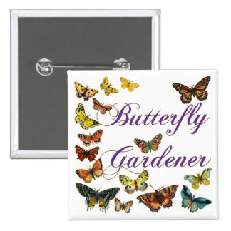 Butterfly Gardener Saying 2 Inch Square Button