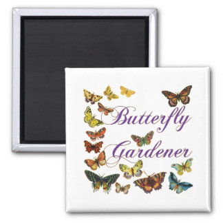 Butterfly Gardener Saying 2 Inch Square Magnet