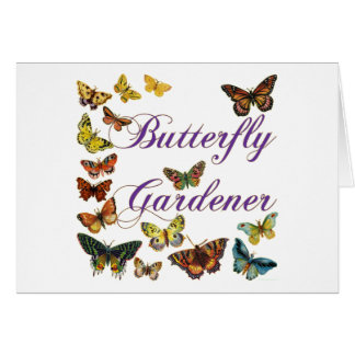 Butterfly Gardener Saying Greeting Card