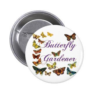 Butterfly Gardener Saying Pinback Button