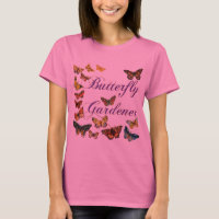Butterfly Gardener Saying with Butterflies Tee