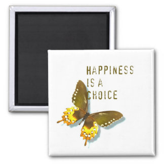 Butterfly- Happiness is a Choice Magnet