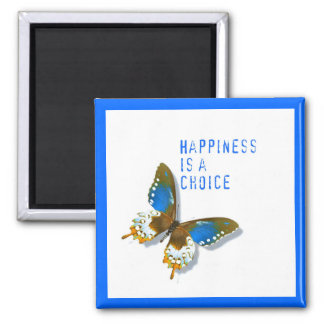 Butterfly Happiness is a Choice Magnet