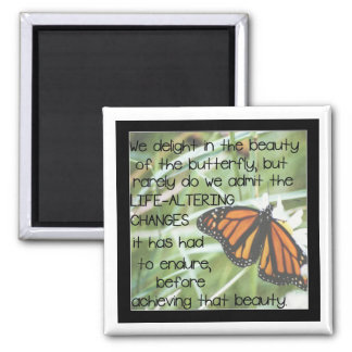 Butterfly Life Altering Beauty - Magnet