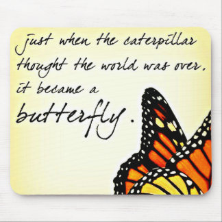 Butterfly Life Struggle Inspirational Quotes Mouse Pad