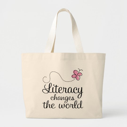 Butterfly Literacy Changes The World Gift Large Tote Bag