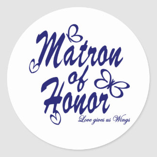 Butterfly/Matron of Honor Classic Round Sticker