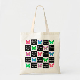 BUTTERFLY MIRACLES HAPPEN DESIGN TOTE BAG