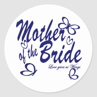Butterfly/Mother of the Bride Classic Round Sticker