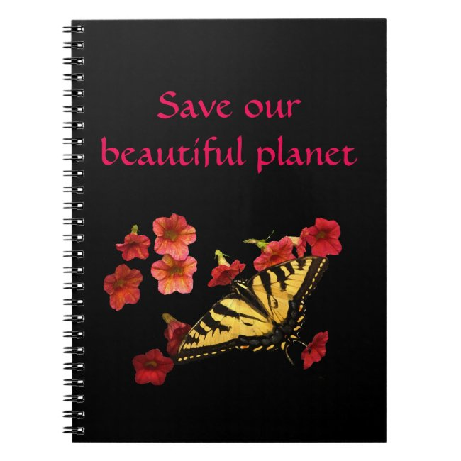Butterfly on Flowers Save Our Planet Notebook