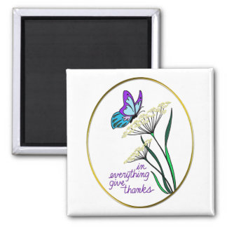 Butterfly & Plant Give Thanks 2 Inch Square Magnet