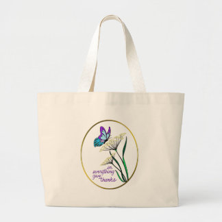 Butterfly & Plant Give Thanks Large Tote Bag