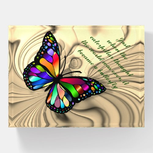 BUTTERFLY QUOTE PAPERWEIGHT