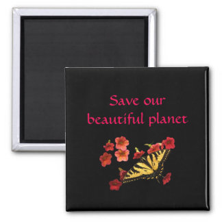 Butterfly Red Flowers Save Our Planet Black Magnet