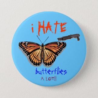 butterfly, shotgun, i HATE, butter... - Customized Button