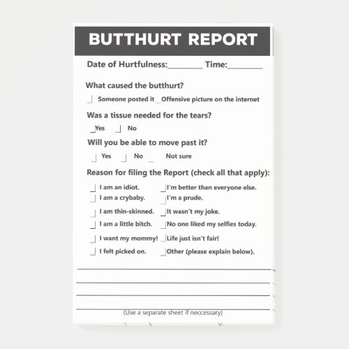 """Butthurt Report Form Post-it® Notes, 4"""" x 6"""" Post-it Notes"""