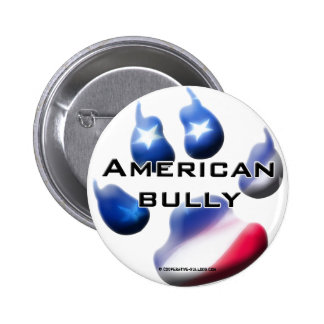 Button American Bully Pin