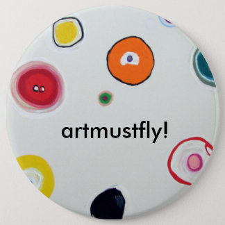 "Button ""artmustfly """