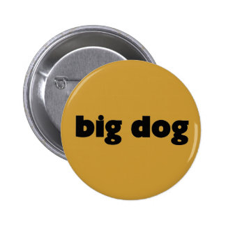 "Button ""big dog pins"