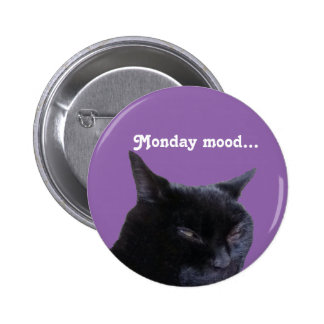 button cat monday mood by Billy Bernie