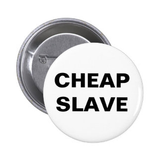 Button Cheap Slave