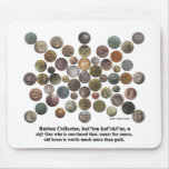 Button Collector Mouse Pad