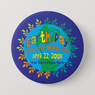 "BUTTON ~ Earth Day ""Plant a tree..."""