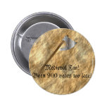 Button for medieval fans