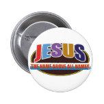 Button- Jesus, name above all names