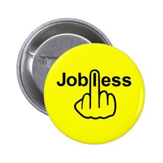 Button Jobless Flip