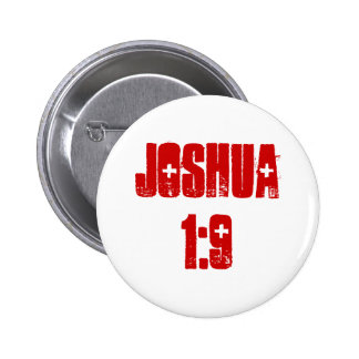 Button: Joshua 1:9 (text) 2 Inch Round Button