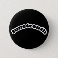 Button: Juneteenth Button
