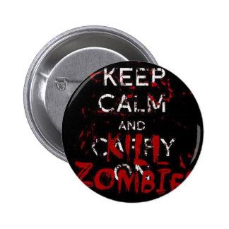 Button Keep calma and kill zombies Boton