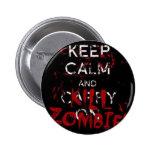 Button Keep calma and kill zombies Pin Redondo 5 Cm