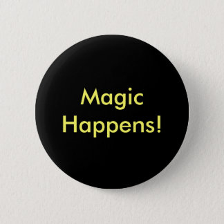 Button - Magic Happens