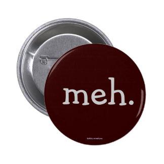 button - meh.