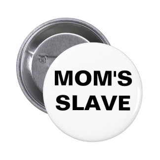 Button Mom's Slave