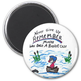 Button, Moses, never give up 2 Inch Round Magnet