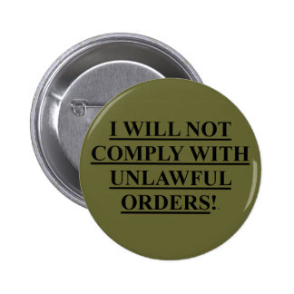 Button Pin OD Green w/ I WILL NOT COMPLY WITH