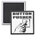 Button Pusher Funny T-shirts Gifts Fridge Magnets