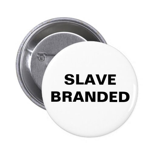 Button Slave Branded