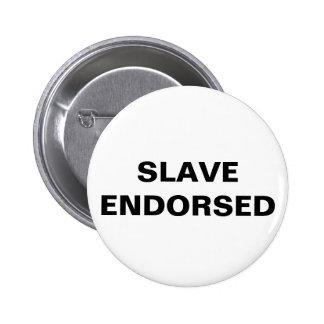 Button Slave Endorsed
