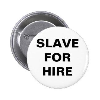 Button Slave For Hire