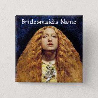 Button: The Bridesmaid Pinback Button