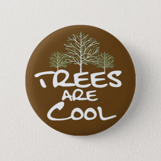 Button - Trees are Cool
