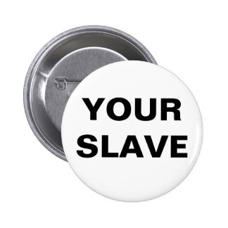 Button Your Slave