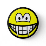 Vampire smile (before lunch)  buttons