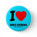 i [Love heart]  bhess katrina i [Love heart]  bhess katrina Buttons